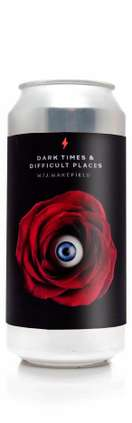 Garage Beer / J. Wakefield Brewing-Dark Times  & Difficult Places
